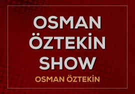 Osman Öztekin Show