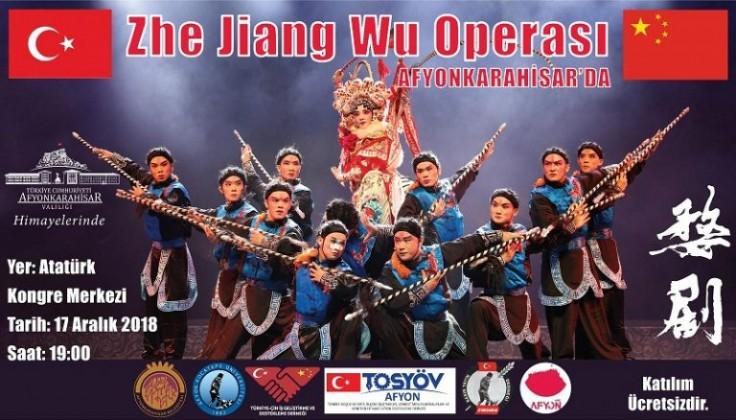 Zhe Jiang Wu Operası geliyor